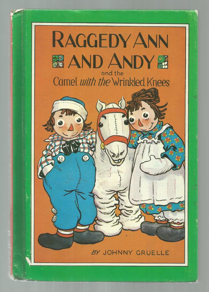 Raggedy Ann and Andy and The Camel with The Wrinkled Knees 1960 HB, Johnny Gruelle