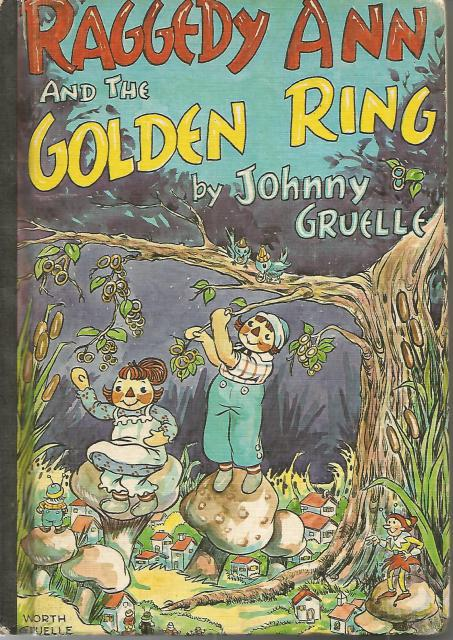 Raggedy Ann and the Golden Ring Vintage Hardback 1961, Johnny Gruelle