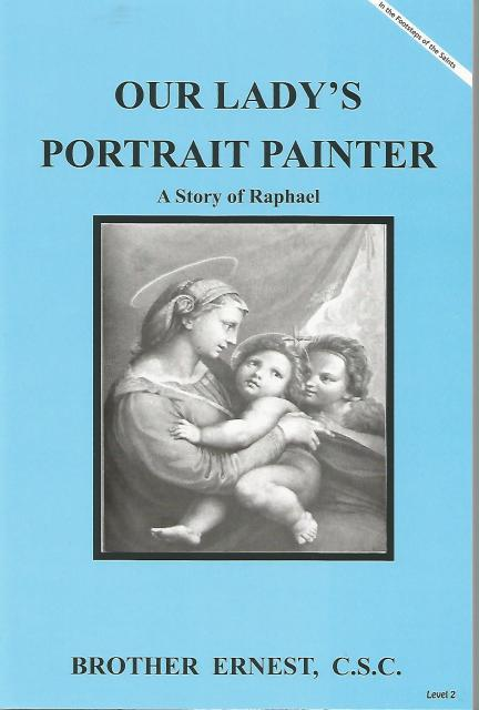 Image for Our Lady's Portrait Painter A Story of Raphael (Dujarie Press)