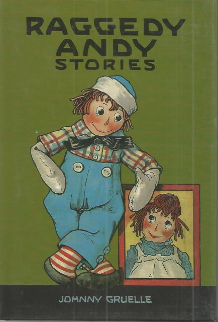 Raggedy Andy Stories: Introducing the Little Rag Brother of Raggedy Ann, Johnny Gruelle