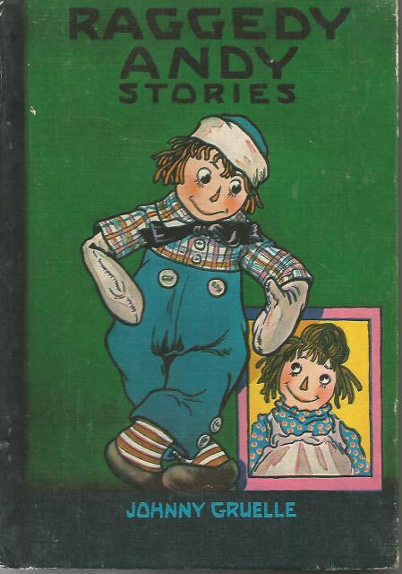 Raggedy Andy Stories: Introducting the Little Rag Brother of Raggedy Ann 1960, Johnny Gruelle