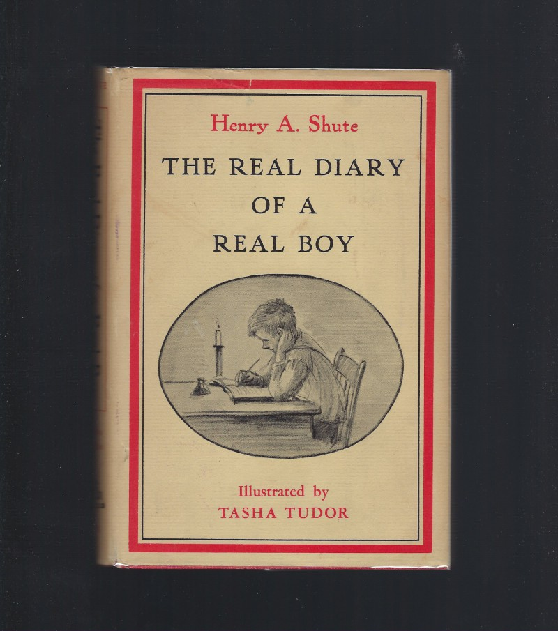 The Real Diary of a Real Boy Illustrations by Tasha Tudor 1967 HB/DJ, Henry A. Shute; Tasha Tudor; Wesley Dennis; Margot Austin [Illustrator]