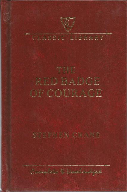 The Red Badge of Courage Complete and Unabridged Hardback, Stephen Crane