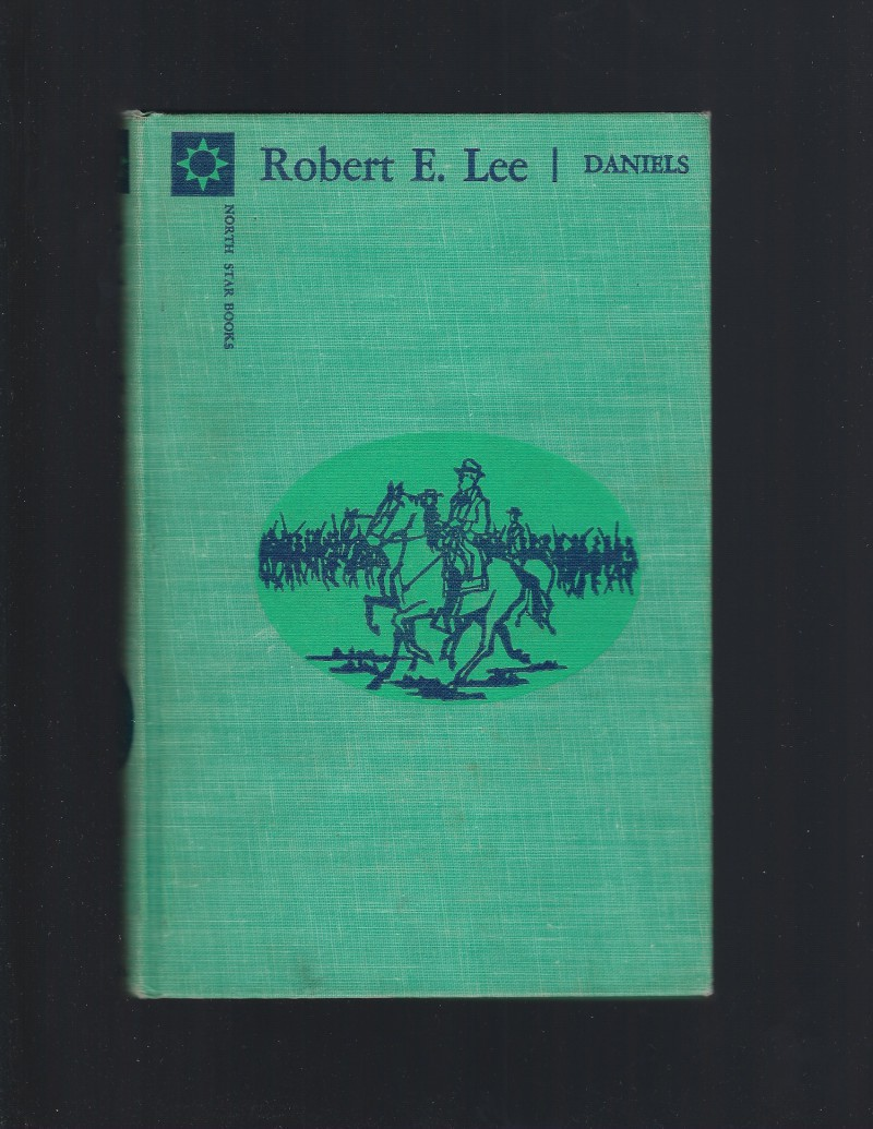 Robert E. Lee (North Star Book Series) 1960, Daniels, Jonathan; Robert Frankenburg [Illustrator]