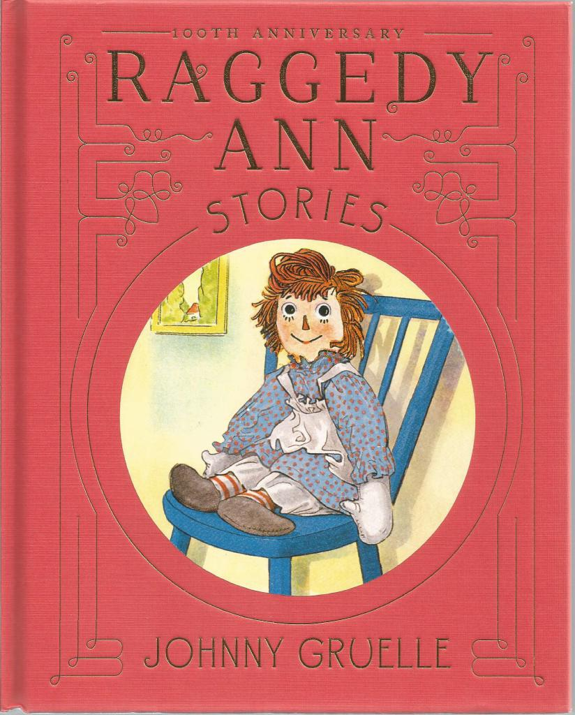 Raggedy Ann Stories 100th Anniversary Edition Large Hardback, Johnny Gruelle
