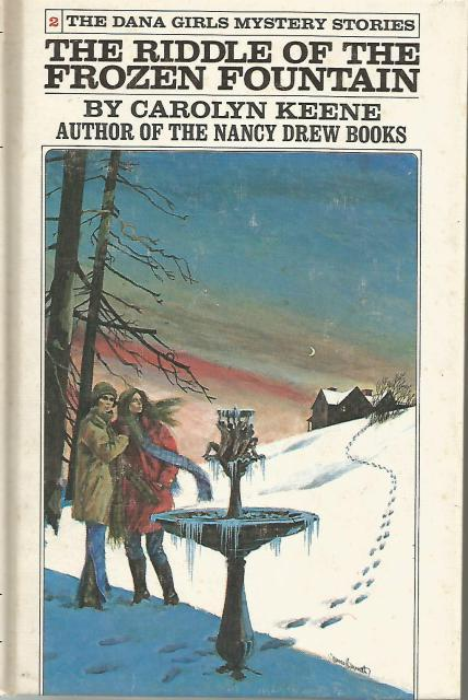The Riddle of the Frozen Fountain Dana Girls #2, Carolyn Keene