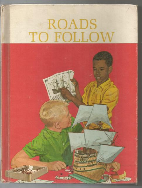 Roads To Follow Dick and Jane Series 1965 Ethnic, Helen M. Robinson; Marion Monroe; A. Sterl Artley; Charlotte S. Huck; Richard H. Wiley [Illustrator]; Al Stine [Illustrator]; Richard E. Loehle [Illustrator];