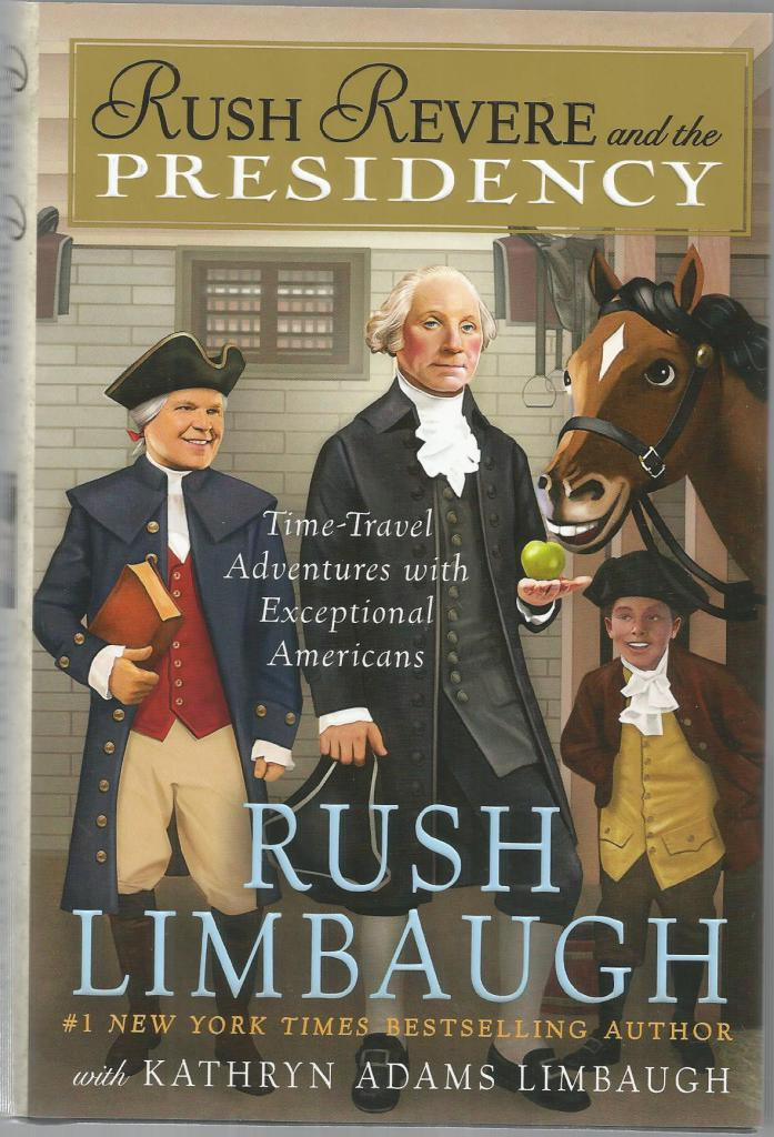 Rush Revere and the Presidency FIRST PRINTING/FIRST EDITION DJ, Rush Limbaugh