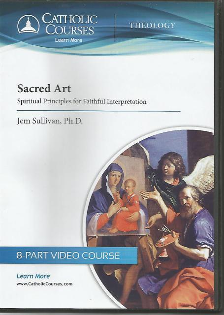 Image for Sacred Art - DVD: Spiritual Principles for Faithful Interpretation