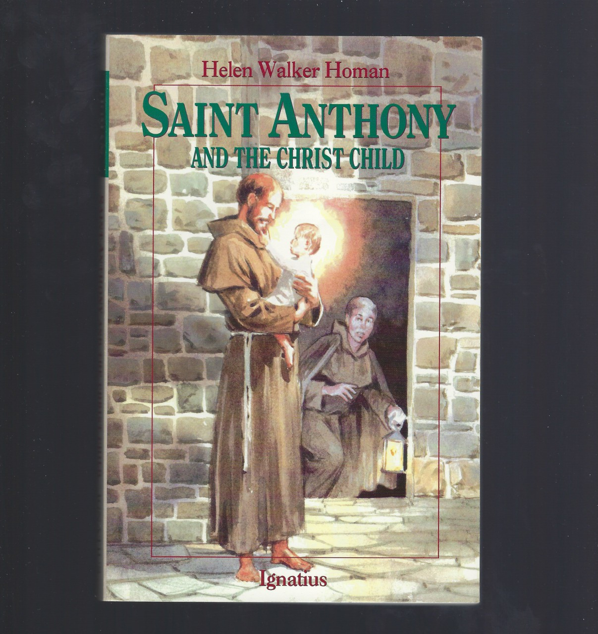 St. Anthony and the Christ Child Vision Book, Helen Walker Homan; Illustrator-Donald Lynch