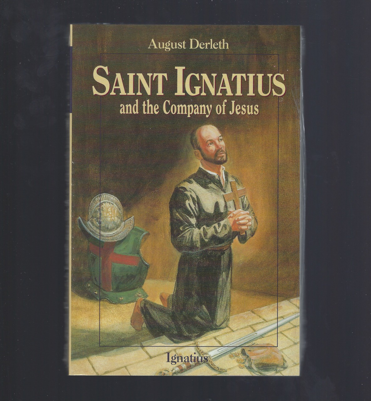 Saint Ignatius and the Company of Jesus (Vision Books), August Derleth; John Lawn [Illustrator]