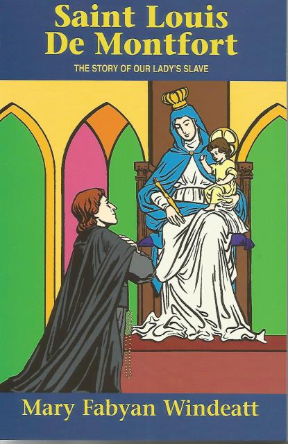 Image for St. Louis De Montfort The Story of Our Lady's Slave