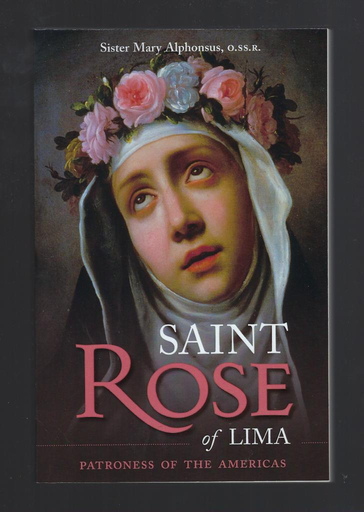 St. Rose of Lima : Patroness of the Americas, Sister Mary Alphonsus