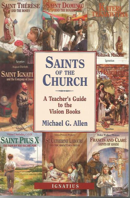 Saints of the Church: A Teacher's Guide to the Vision Books OOP, Michael Allen