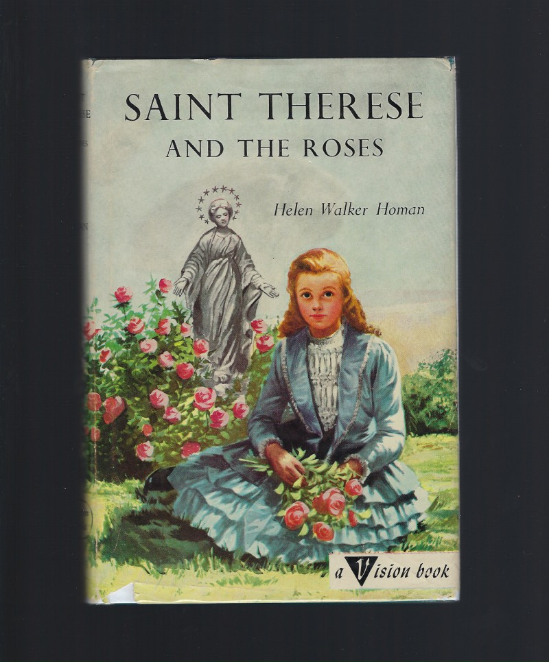 Saint Therese and the Roses #2 Vision Books HB/DJ, Helen Walker Homan