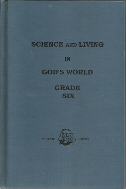Image for Science and Living in God's World - Book Six Lepanto Press New