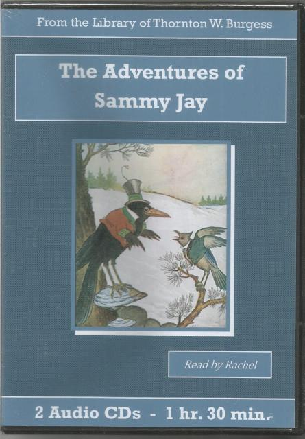 The Adventures of Sammy Jay Thornton Burgess Audiobook CD Set, Thornton W. Burgess