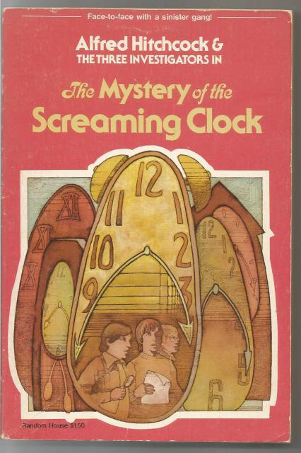 The Mystery of the Screaming Clock The Three Investigators Softcover, Alfred Hitchcock
