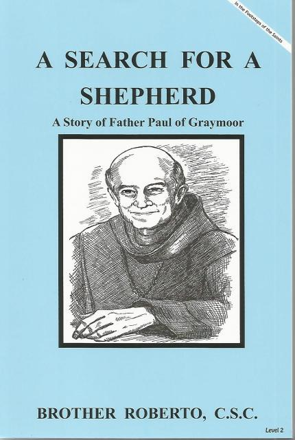 Image for A Search For A Shepherd Story of Fr. Paul of Graymoor Dujarie