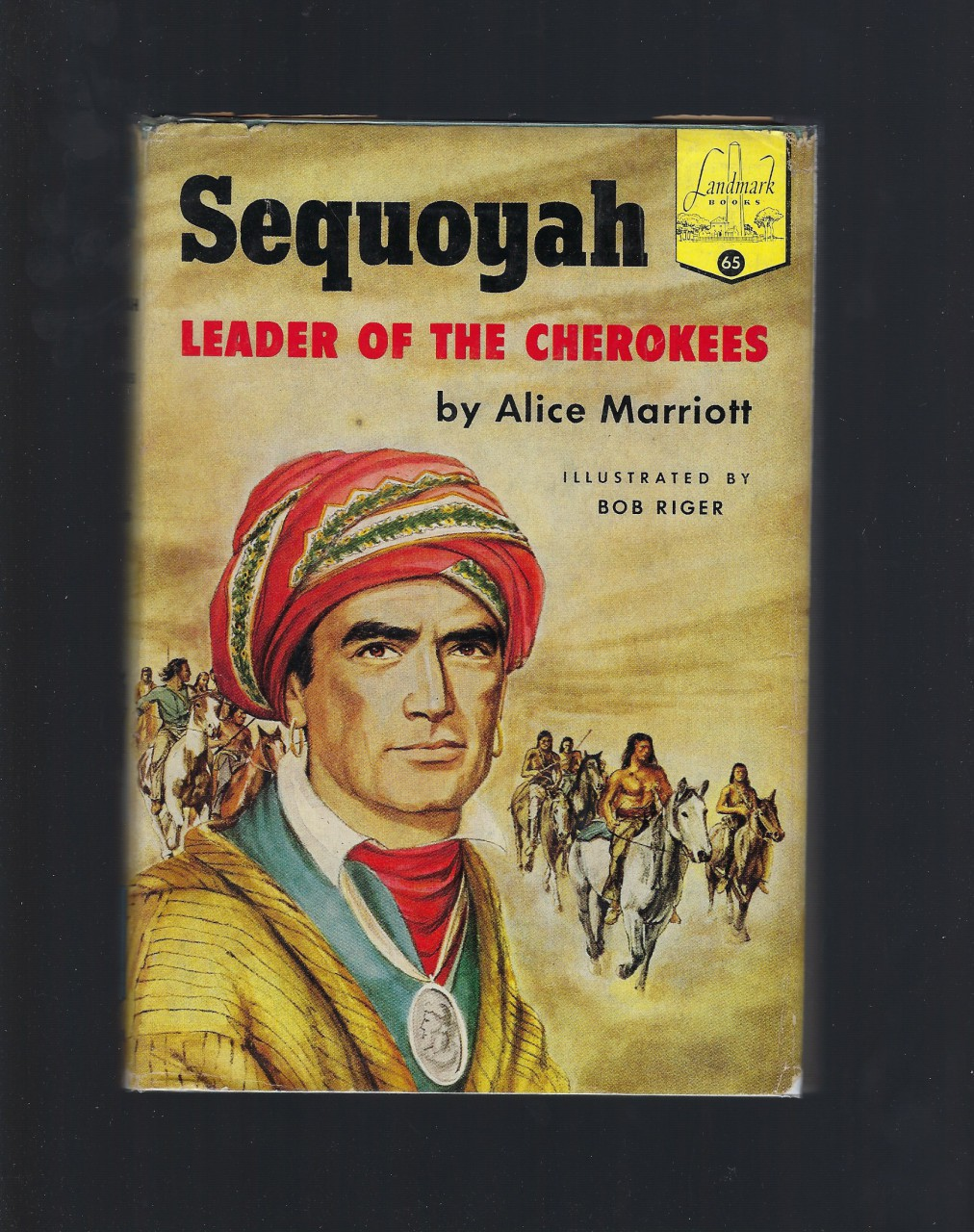 Sequoyah Leader of the Cherokees Landmark #65 w Author Letter HB/DJ, Alice Marriott; Illustrator-Bob Riger