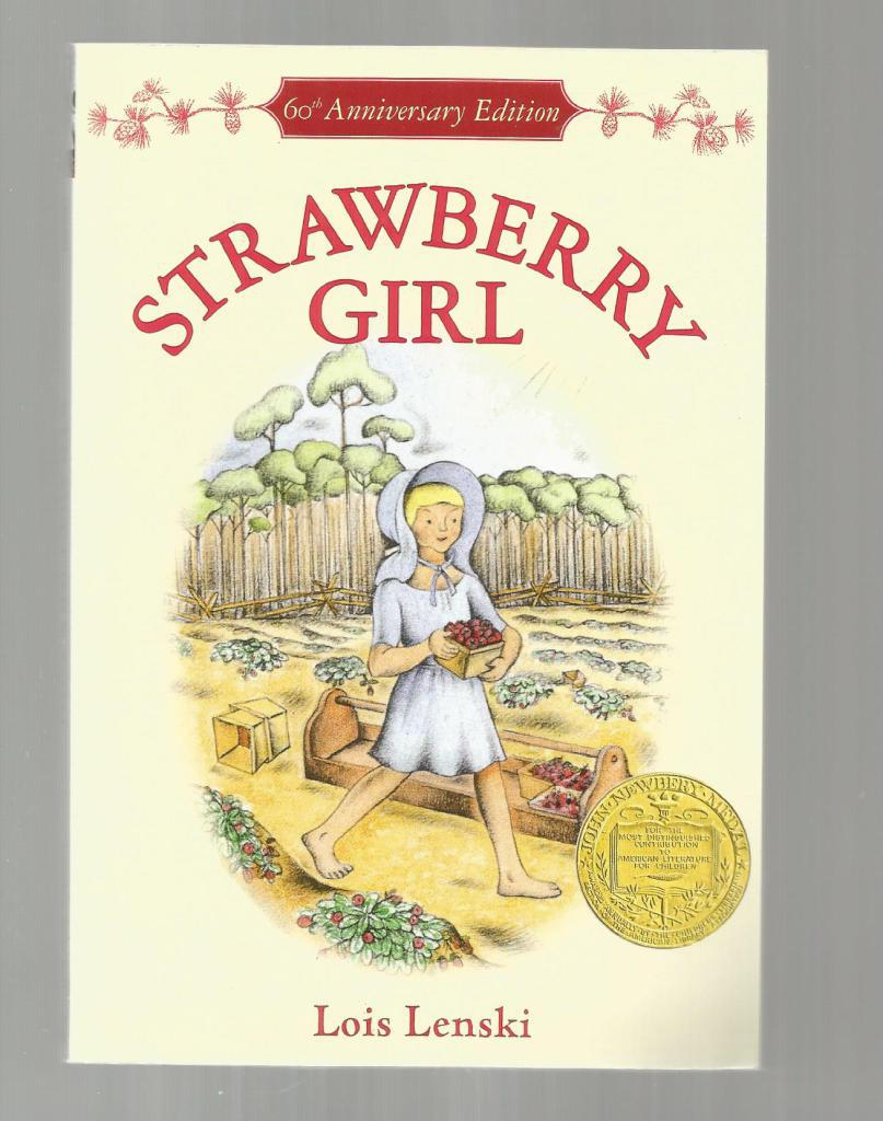 Strawberry Girl 60th Anniversary Edition (Trophy Newbery), Lois Lenski