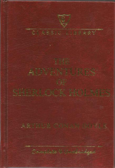The Adventures of Sherlock Holmes Complete and Unabridged Hardback, Arthur Conan Doyle
