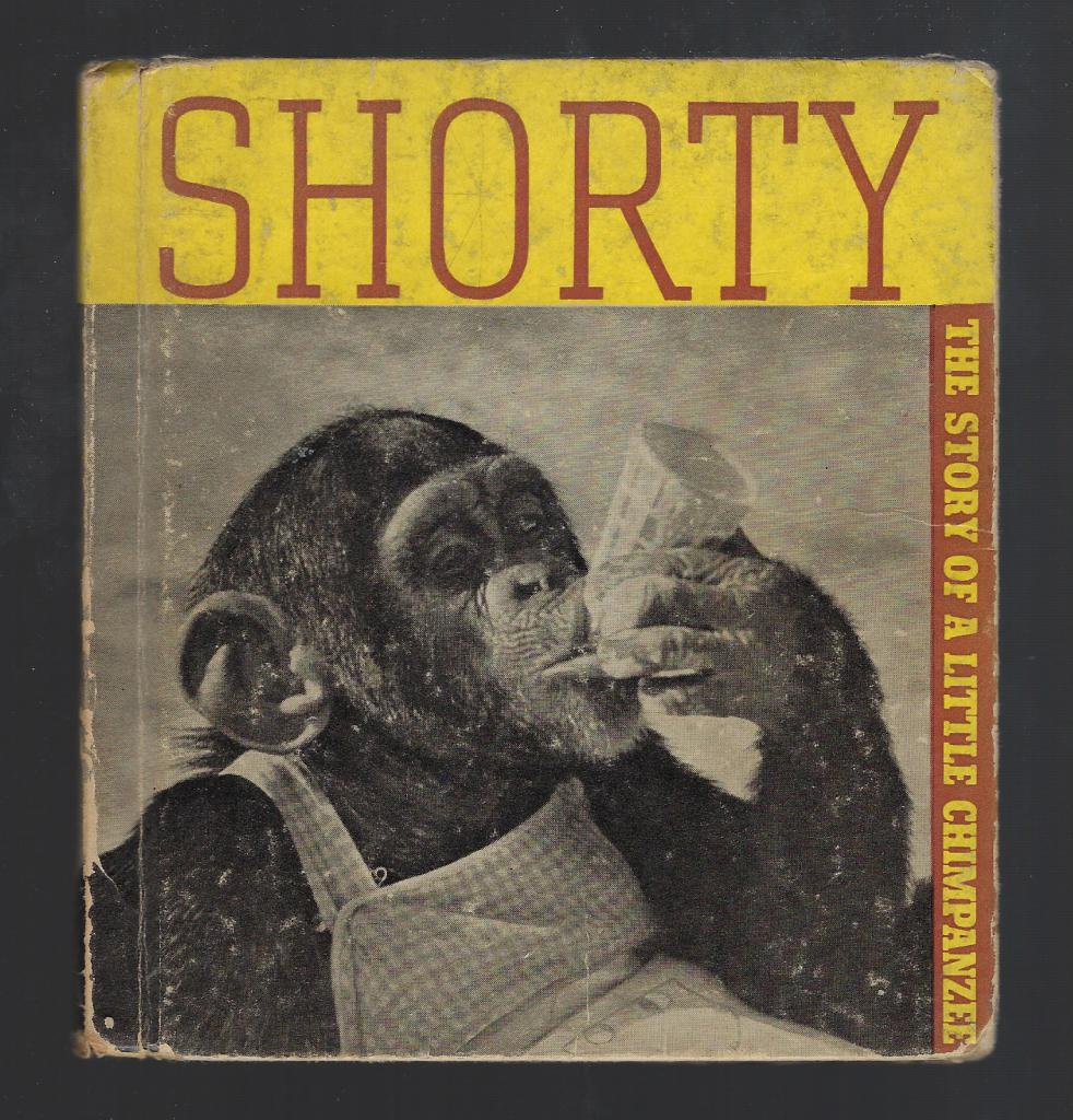 Shorty The Story of a Little Chimpanzee 1936, Haeseler, Ruth & John