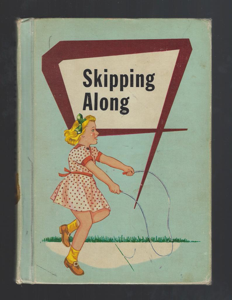 Skipping Along 1956 Reader, Leary, Bernice E.