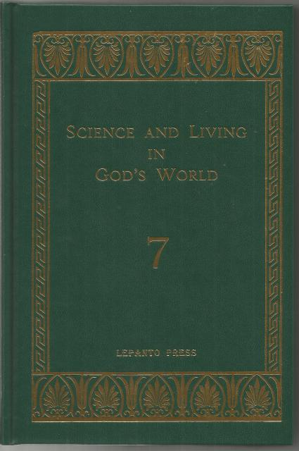 Science and Living in God's World - Book 7, Mother Mary Thomas & Sister M. Felicitas