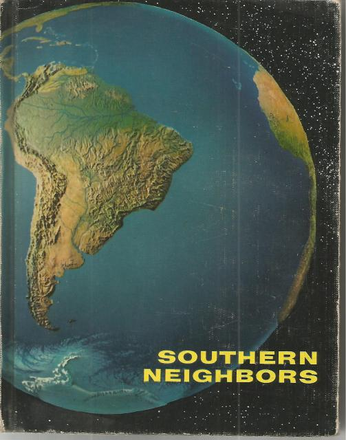 Image for Southern Neighbors The New Catholic Geography Series 1960