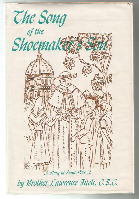 Image for The Song of the Shoemaker's Son Dujarie Press Story of Saint Pius X HB/DJ