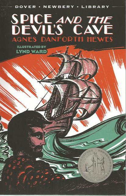 Spice and the Devil's Cave (Dover Children's Thrift Classics), Hewes, Agnes Danforth; Ward, Lynd [Illustrator]