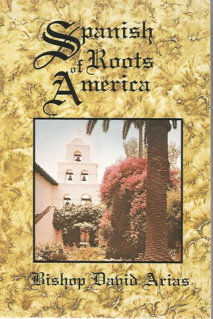 Image for Spanish Roots of America (Our Sunday Visitor)