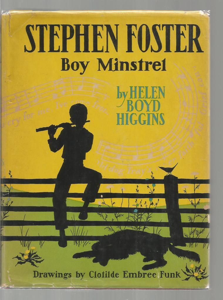 Image for Stephen Foster Boy Minstrel 1st Ed (Childhood of Famous Americans) 1944 HB/DJ