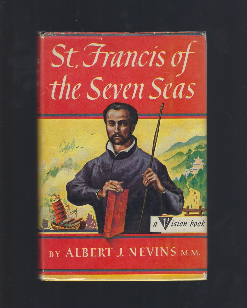 St. Francis of the Seven Seas Catholic Vision Books HB/DJ, Albert J Nevins