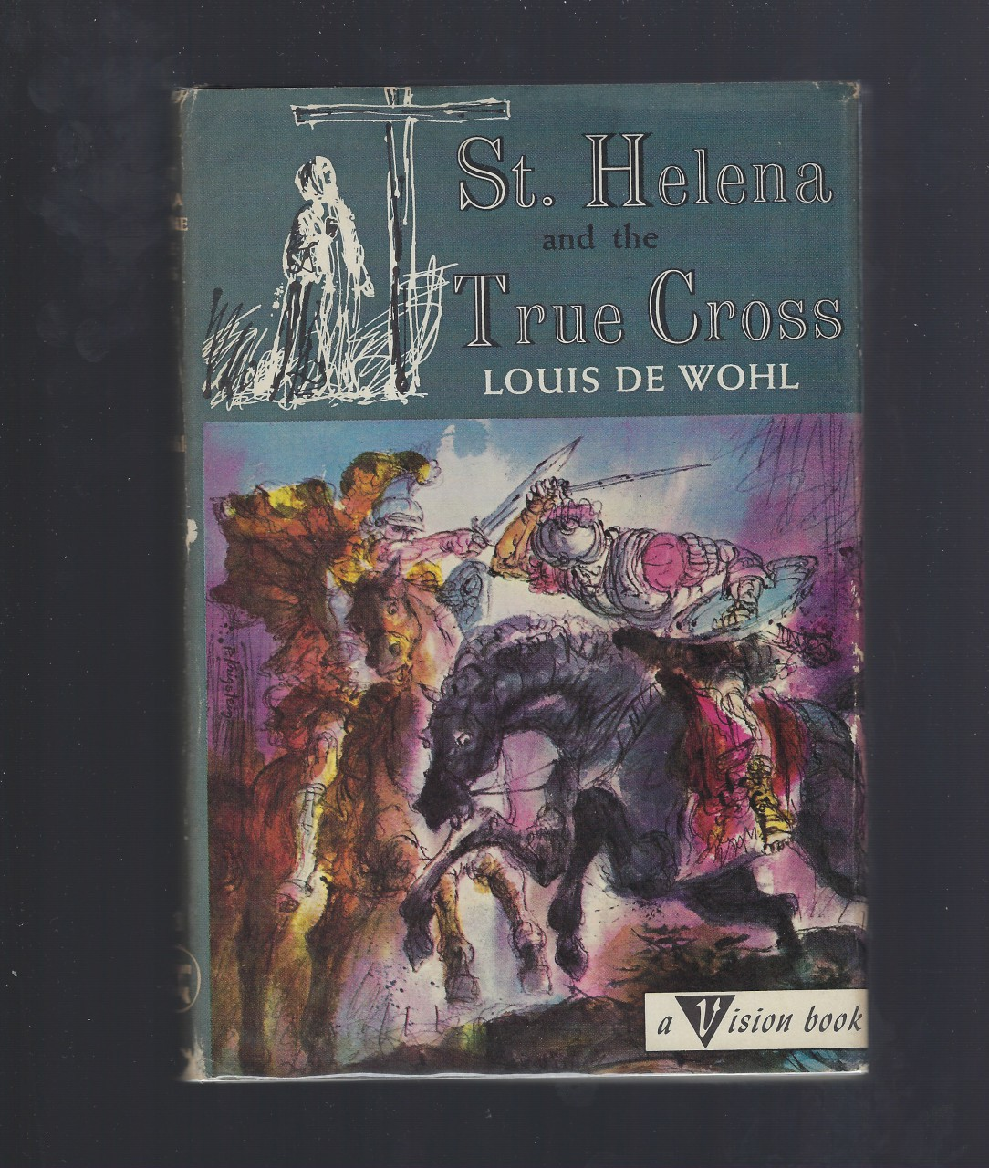 St. Helena and the True Cross #38 Vision Catholic Louis De Wohl, Louis De Wohl