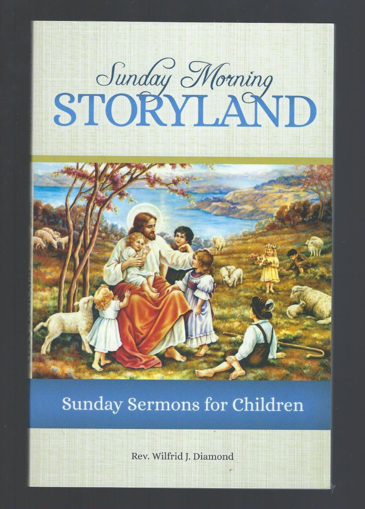 Image for Sunday Morning Storyland Sunday Sermons for Children