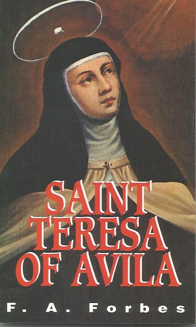 St. Teresa of Avila by Forbes, F. A. Forbes