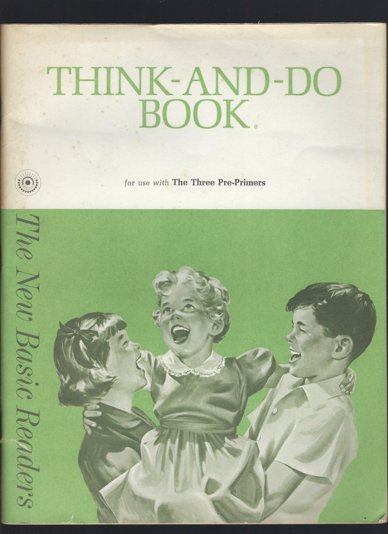 Think-and-Do Book for use with The Three Pre-Primers Dick & Jane 1962 (Unused), Helen M. Robinson,  Marion Monroe and A. Sterl Artley