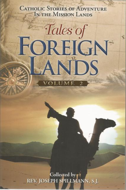 Tales of Foreign Lands Volume 2, Fr. Joseph Spillmann