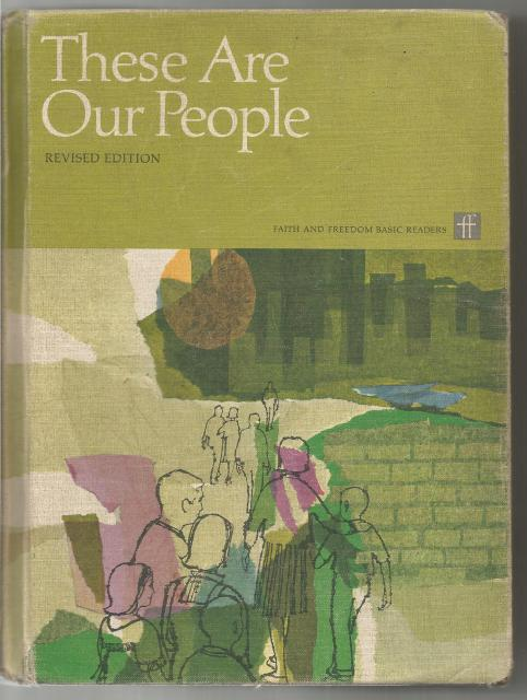 These Are Our People (Faith and Freedom Reader) 1966, Sister M Celine, O.S.F.; Sister M. Sheila, P.B.V.M.