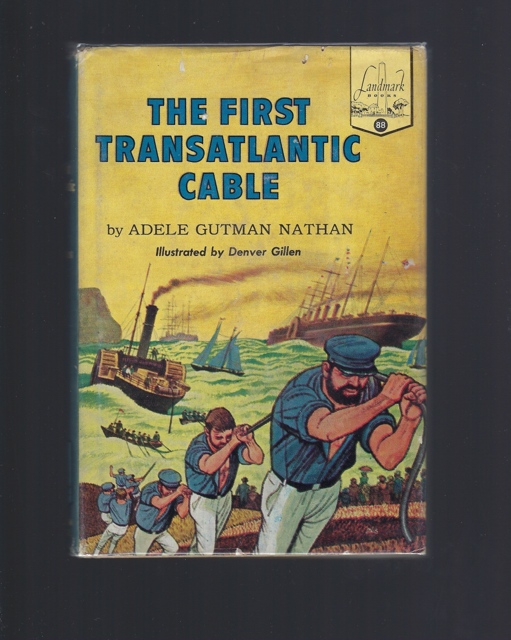 The First Transatlantic Cable Landmark #88 HB/DJ, Adele Gutman Nathan