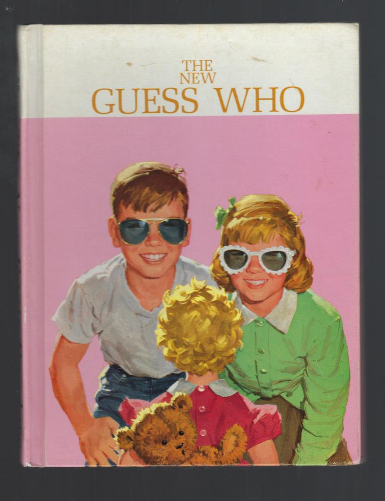The New Guess Who 1962 Dick and Jane Reader, Helen M. Robinson