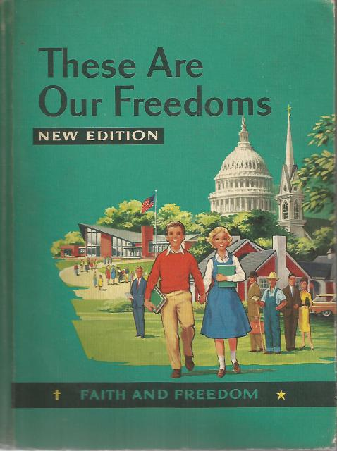 These are Our Freedoms Faith and Freedom Readers 1959, Mary Synon, and Katherine Rankin Sister M. Perpetua