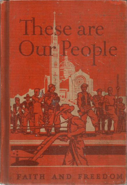 Image for These Are Our People V Faith And Freedom Readers 1943
