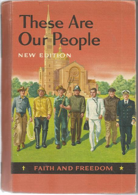 These Are Our People Faith & Freedom Readers 1956 (New Edition, V), Sister M. Celine and Mary Synon