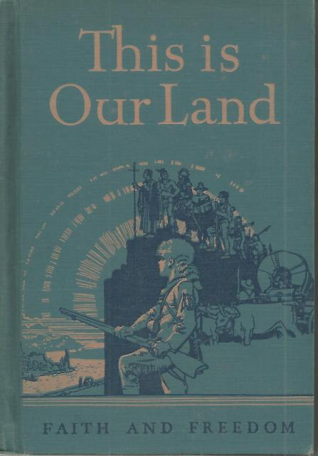 Image for This Is Our Land Faith and Freedom IV 1943