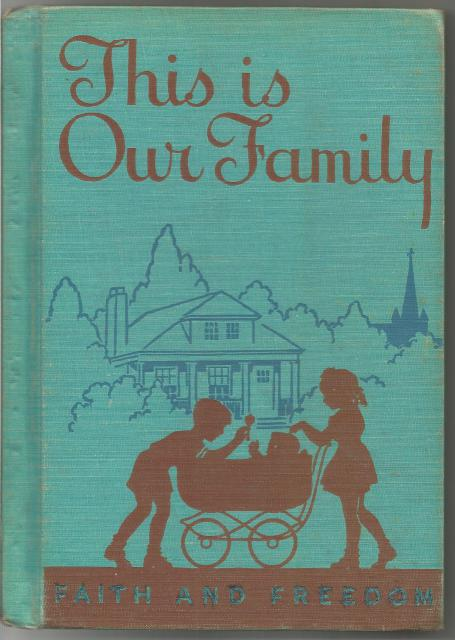 Image for This Is Our Family 1942 Faith and Freedom Reader