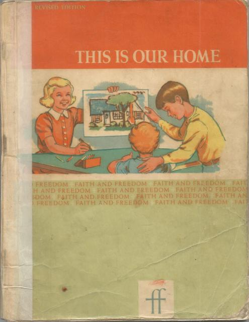 This Is Our Home Pre-Primer Faith & Freedom 1961, Sister  M. Marguarite and Sister M. Bernarda