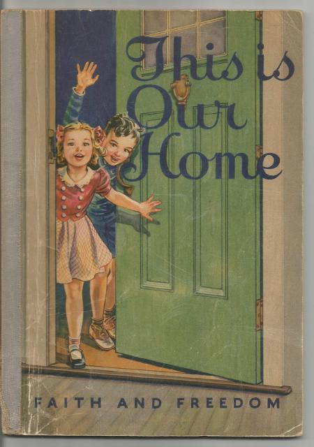 Image for This Is Our Home Faith and Freedom Reader Color Cover 1942 (World War II)